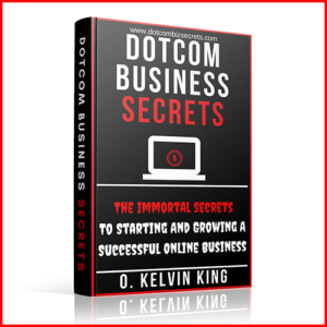 The Immortal Secrets To Starting And Growing An Online Business - SELLS FOR N4,999